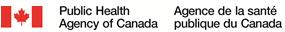 Public Health Agency of Canada – Agence de la santé publique du Canada